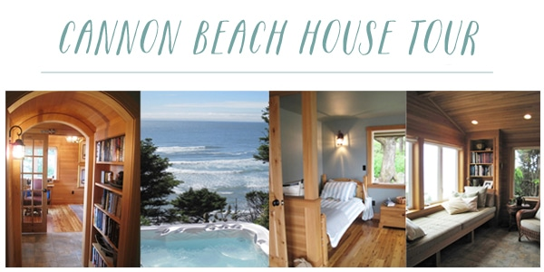 Cannon Beach Oregon House Tour - The Inspired Room blog