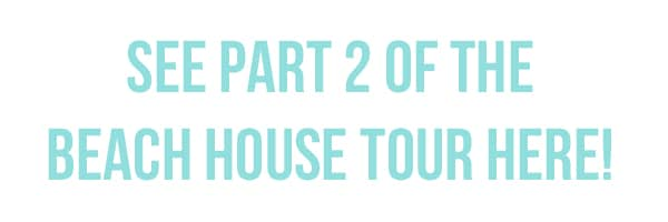 bech house tour part 2