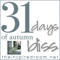 31 Days of Autumn Bliss {Day 21}: <br>Blissful Moments