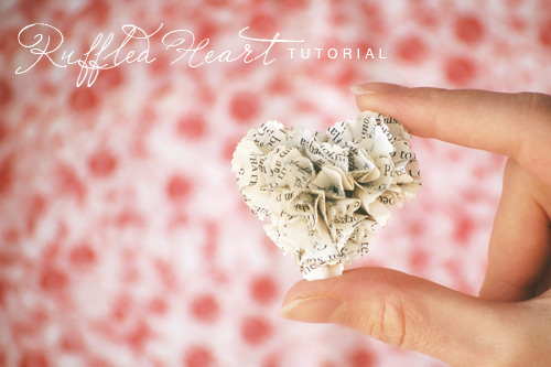 Ruffled Book Page Heart Valentines {Joy Ever After}