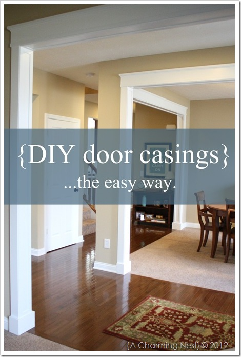 DIY Door Molding and Casings {A Charming Nest}