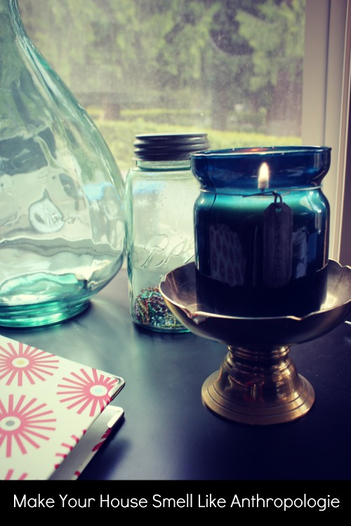 How to Make Your House Smell Like Anthropologie