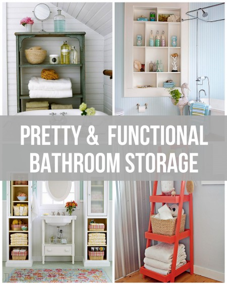 {pretty U0026 Functional} Bathroom Storage Ideas