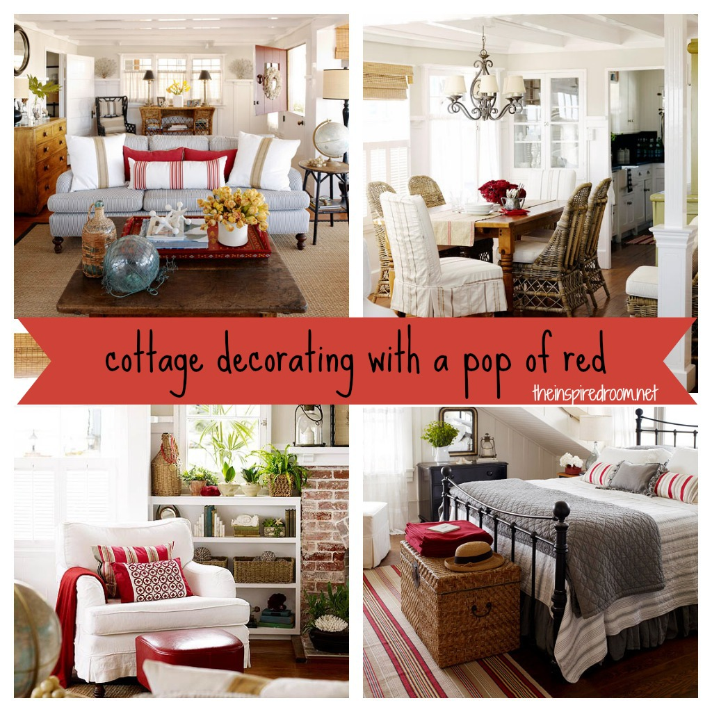 cottage decorating with a pop of red