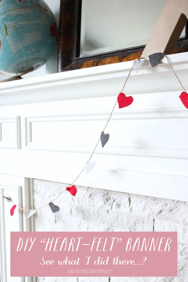 Valentine's Day Mantel {and DIY Heart-Felt Banner}
