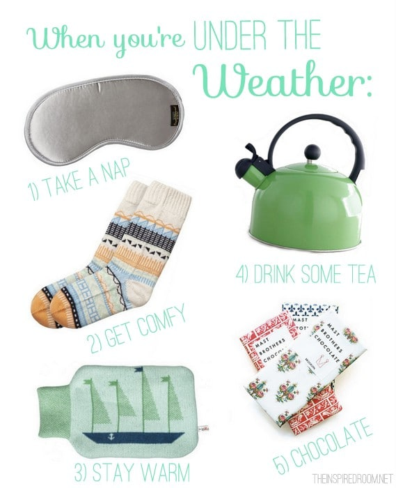 Under The Weather: 5 Ways to Get Well Soon