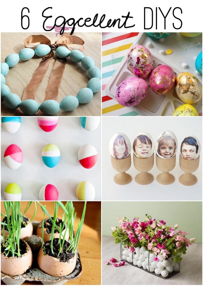 "6 ""Eggcellent"" DIYs {Easter & Spring Ideas!}"