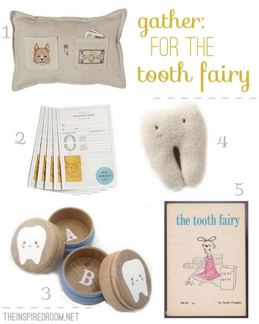 Gather: For the Tooth Fairy