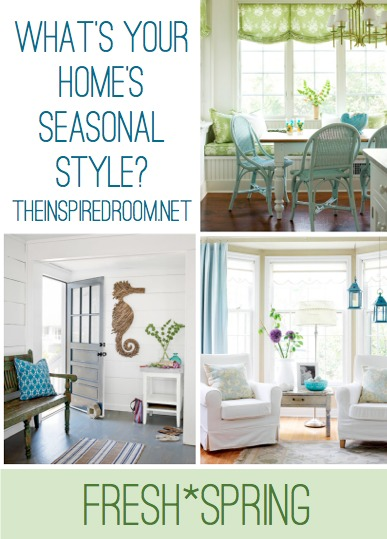 {Fresh Spring} What's Your Home's Seasonal Style?
