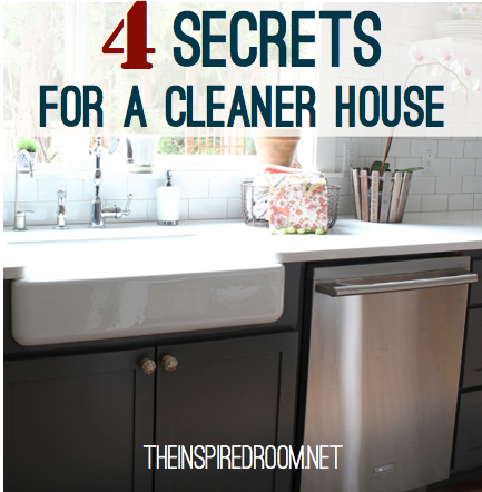 {Spring Cleaning} 4 Secrets for a Cleaner House