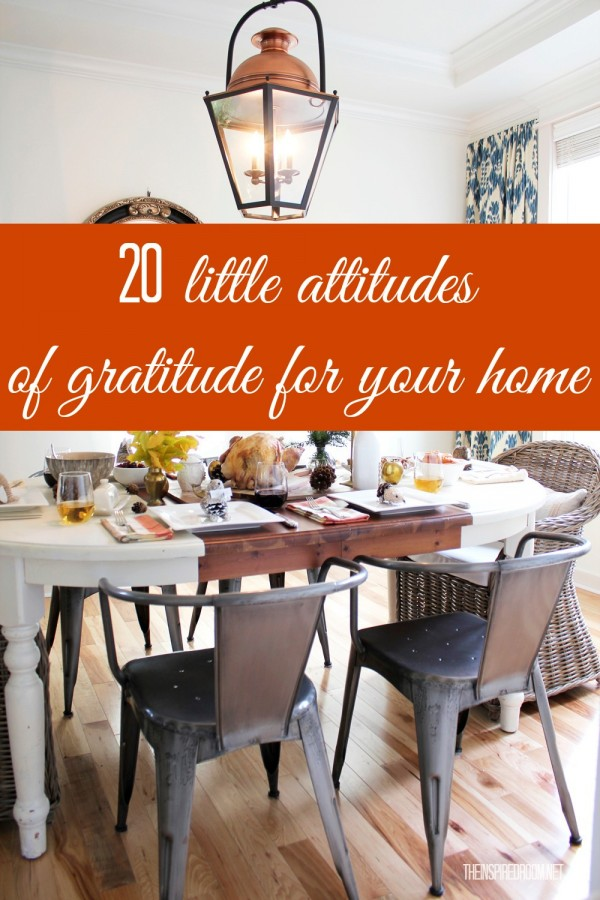 20 Little Attitudes of Gratitude for Your Home