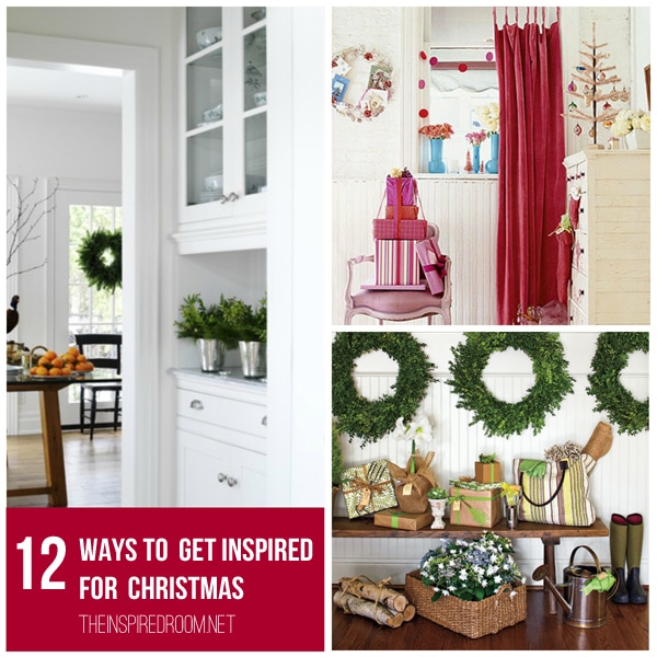 Christmas is Coming! {12 Ways to Get Inspired}