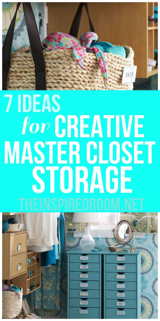 7 Ideas for Creative Master Closet Storage
