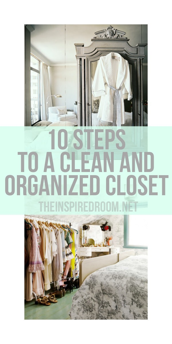 10 Steps to A Clean & Organized Closet