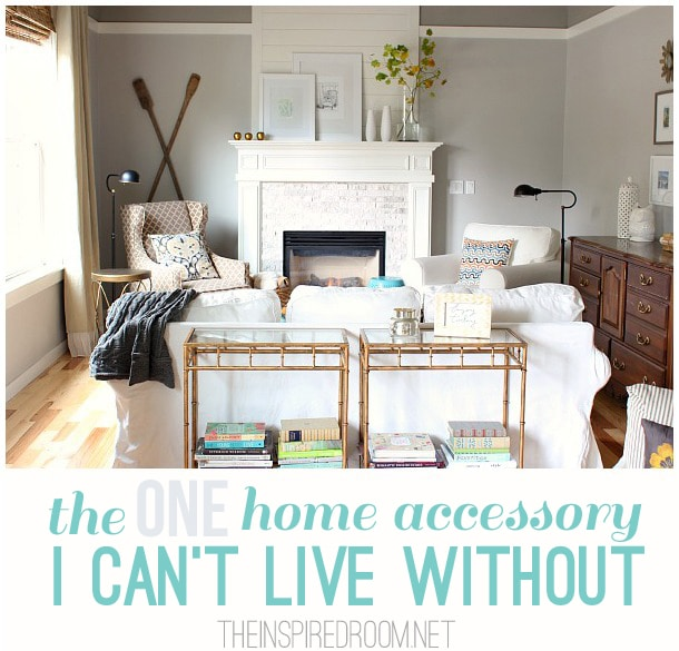 The one home accessory I can't live without