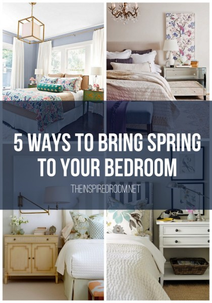 5 Ways to Bring Spring to Your Bedroom from The Inspired Room