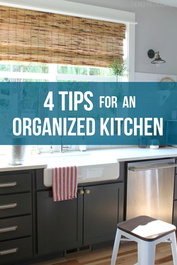 4 Tips for an Organized Kitchen