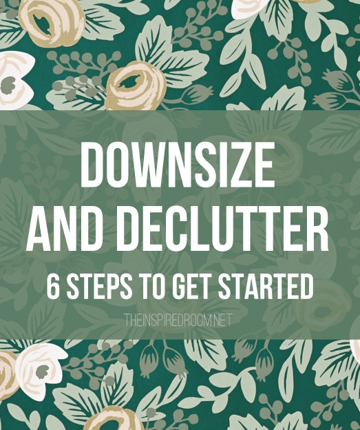 Downsize and Declutter Your Home
