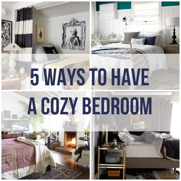 5 ways to have a cozy bedroom the inspired room for Cozy bedroom ideas for small rooms