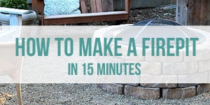 Easy DIY How to Make a Firepit in 15 Minutes