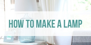 How To Make a Lamp - Easy DIY Bottle Lamp