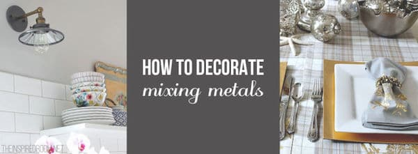 Mixing Metal Finishes {Home Decor & Remodeling}