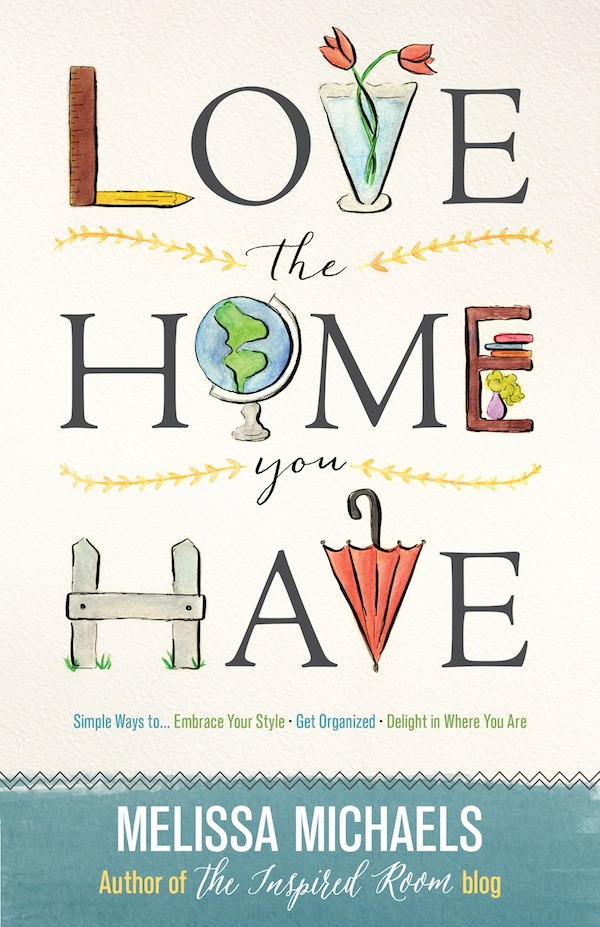 Love the Home You Have Cover {& Better Homes & Gardens!}