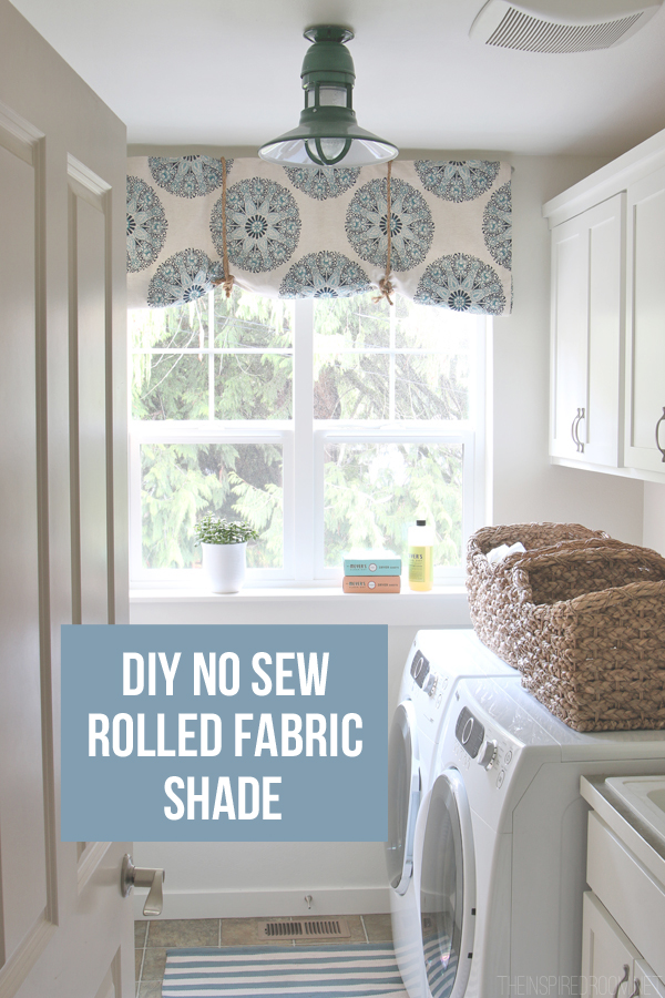 How to make a no sew rolled fabric shade the inspired room
