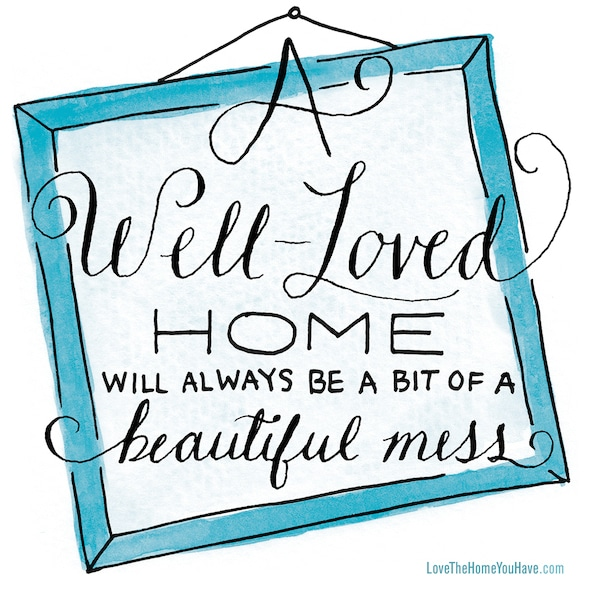 Free Downloadable Art from the New York Times Best Selling Book - Love the Home You Have