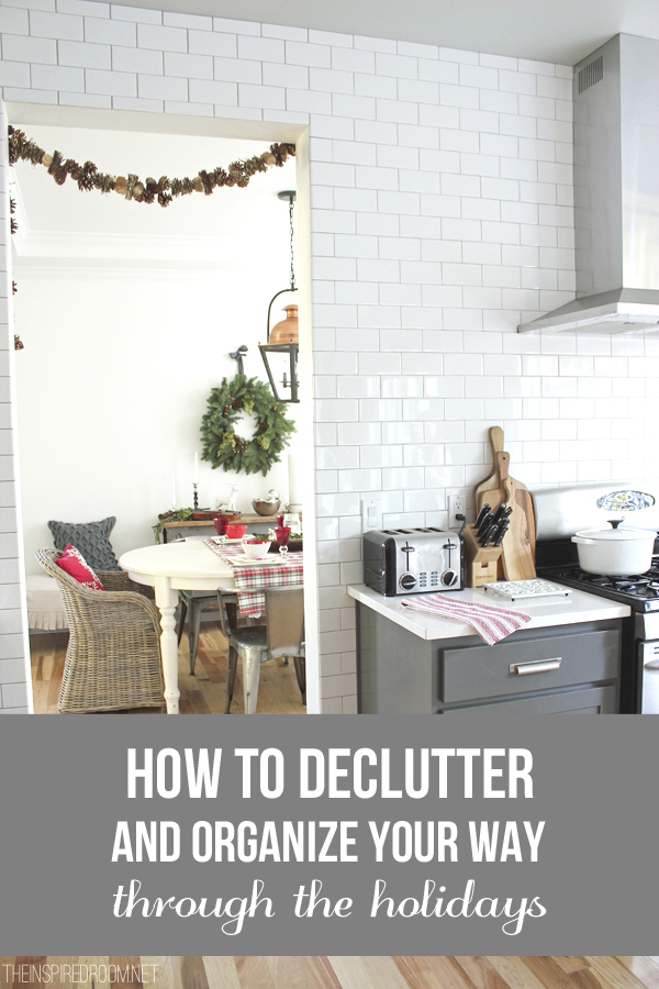 how to organize and declutter your way through the holidays the inspired room. Black Bedroom Furniture Sets. Home Design Ideas