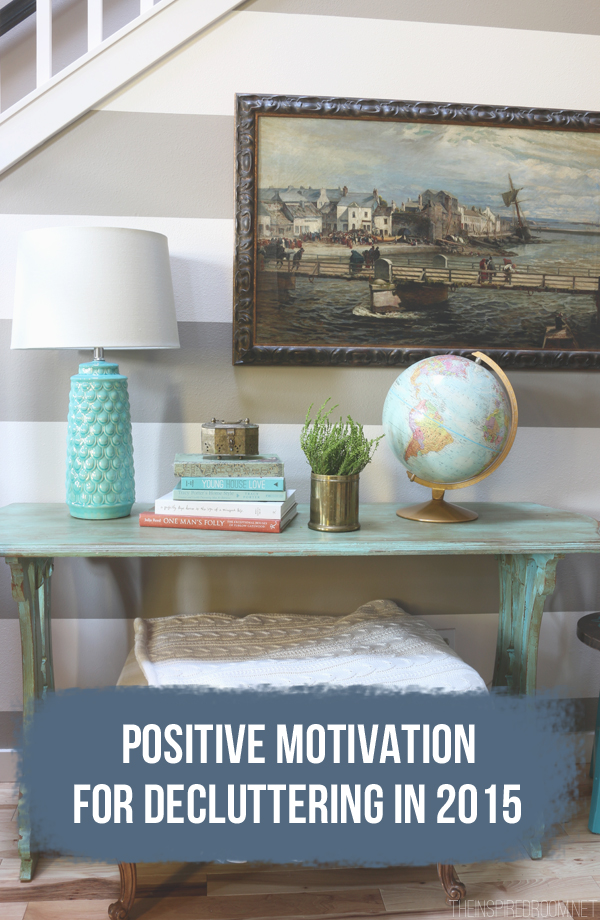 Positive Motivation for Decluttering in 2015
