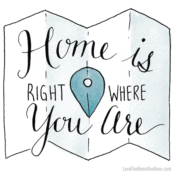 Home is Right Where You Are - from the book Love the Home You Have - The Inspired Room