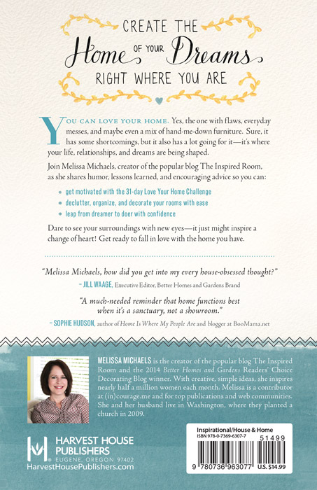 Love the Home You Have Book by Melissa Michaels of The Inspired Room - Back Cover