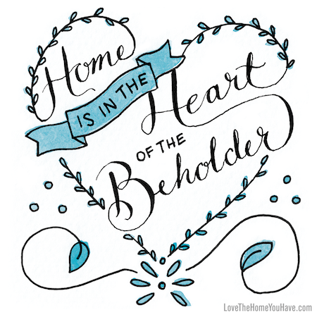 Home is in the Heart of the Beholder