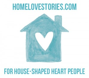 Home Love Stories - For House Shaped Heart People - The Inspired Room