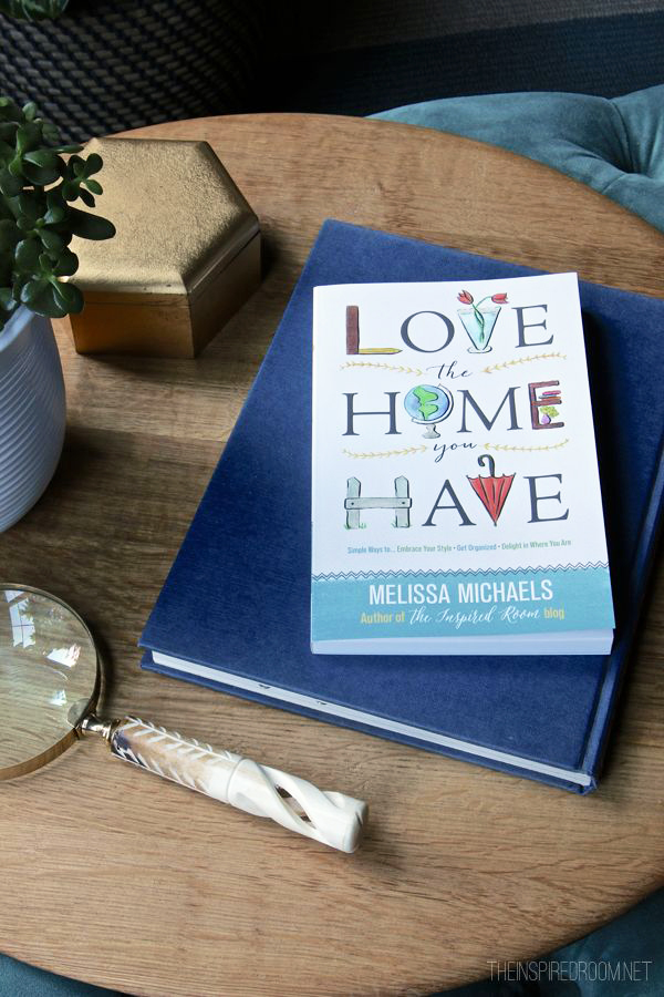 Love The Home You Have - the new book - 50 Percent Off March 9 and 10 at Barnes and Noble