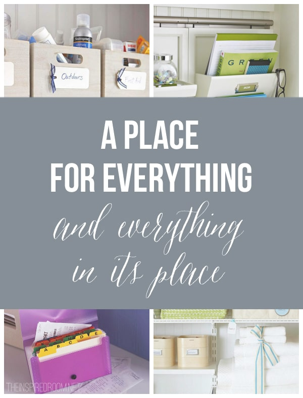 A Place For Everything - The Inspired Room blog