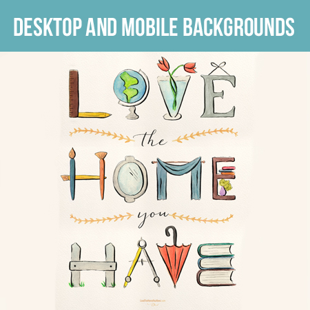 Love the Home You Have Mobile and Desktop