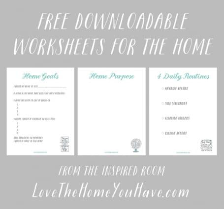Free Downloadable Worksheets for The Home - The Inspired Room