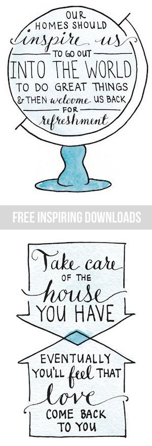 Free Inspiring Downloads from the new book Love the Home You Have by The Inspired Room blog
