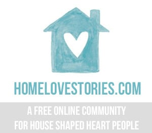 Home Love Stories - a free community for house shaped heart people - the inspired room