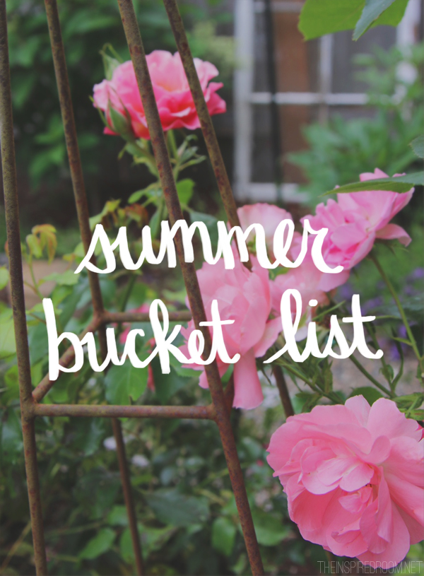 Summer Bucket List - The Inspired Room Blog