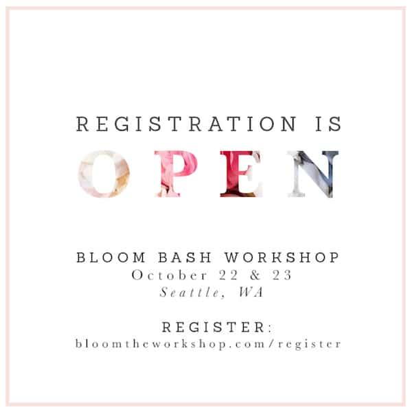Bloom Bash Seattle Workshop - Registration Open