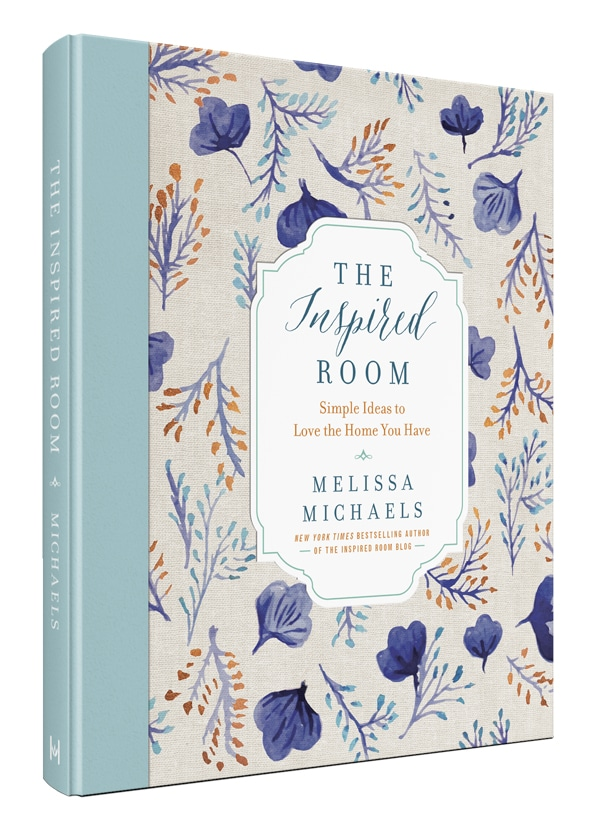 The Inspired Room - New Book - Simple Ideas to Love the Home You Have