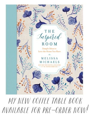 The Inspired Room - New Cover Table Book by New York Times Best Selling Author Melissa Michaels
