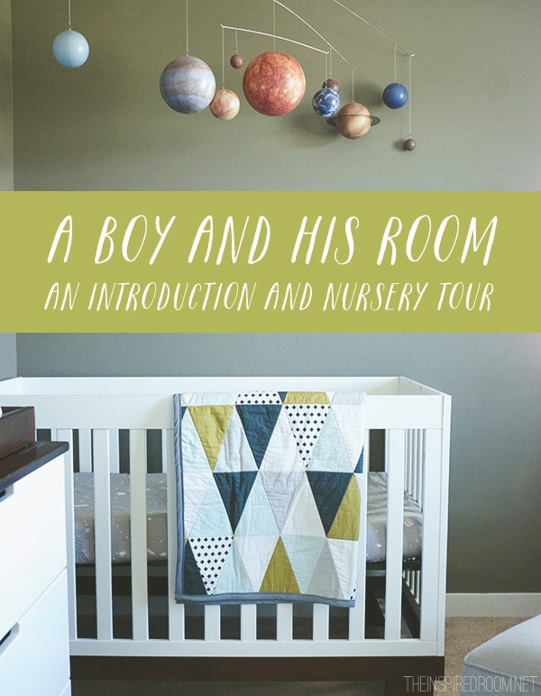 A Boy and His Room - An Introduction and Nursery Tour