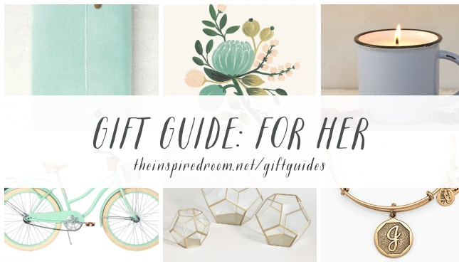 Gift Guide - For Her - The Inspired Room blog