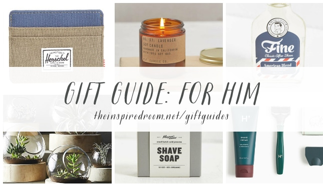 Gift Guide - For Him - The Inspired Room