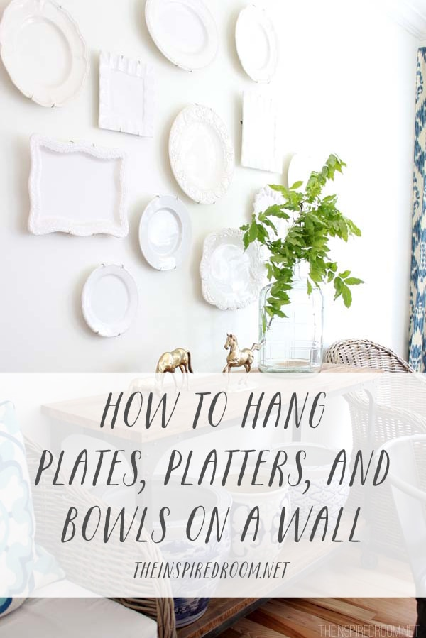 How to Hang Plates, Platters & Bowls on a Wall {video}