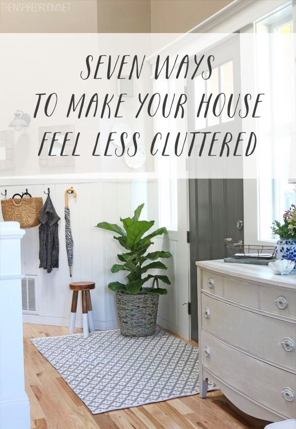 Want your house to feel less cluttered?
